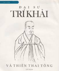 Trí Khải Đại Sư - Tông Thiên Thai
